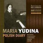 Мария Юдина (фортепиано). Польский дневник